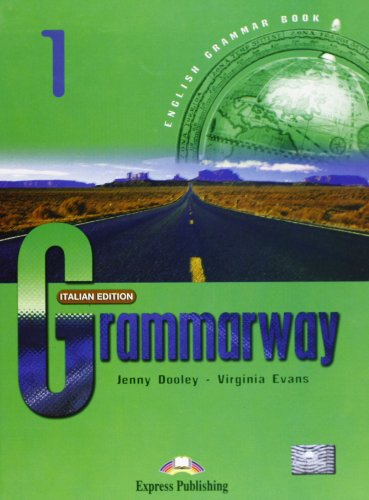 Grammarway: Student's Book Level 1 (9781843253723) by Jenny Dooley; Virginia Evans