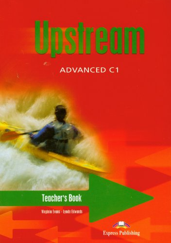 9781843259572: Upstream Advanced C1 Teacher's Book