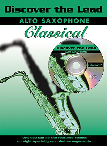 9781843280033: Discover the Lead Classical: Alto Saxophone, Book & CD