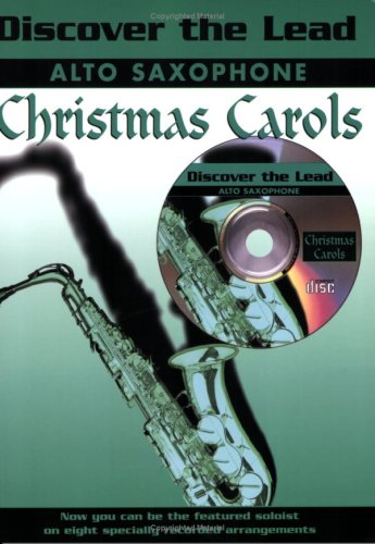 9781843280415: Discover the Lead Christmas Carols: Alto Saxophone (Book & CD)