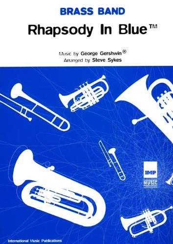 Rhapsody in Blue: (Brass Band Score and Parts) (Paperback)
