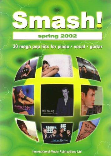 9781843281986: Smash! Spring 2002: (Piano/vocal/guitar)