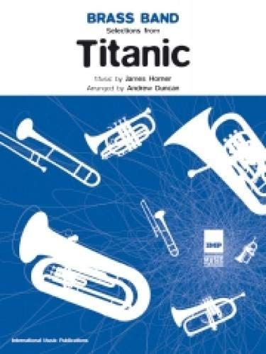 9781843282730: Titanic Selections: (Brass Band Score and Parts)