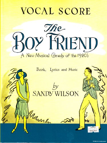 9781843283317: The Boy Friend: A New Musical Comedy Of The 1920's