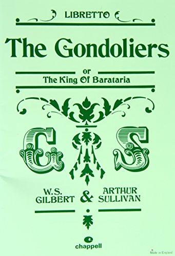 9781843284819: The Gondoliers: Libretto