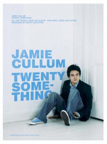 Jamie Cullum : Twenty somethingSongbook piano/vocal/guitar: Geoff Cullum