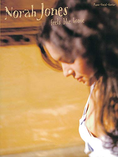 9781843287827: Norah Jones: Feels Like Home Piano, Voix, Guitare: (Piano, Vocal, Guitar)