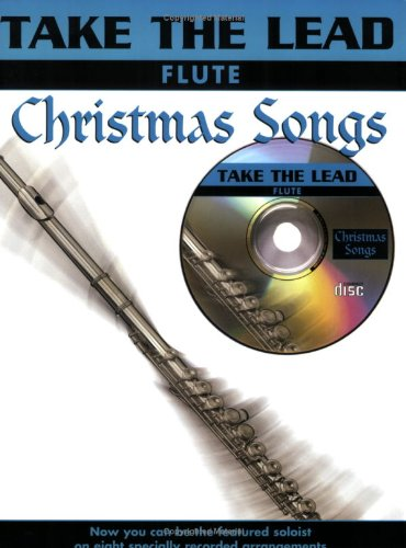 9781843288282: Christmas Songs: (Flute) (Take the Lead)