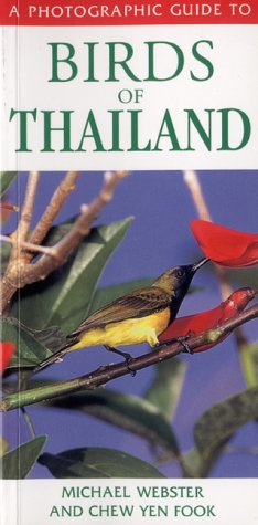 9781843300137: A Photographic Guide to Birds of Thailand