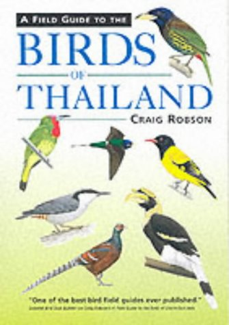 9781843300588: A Field Guide to the Birds of Thailand