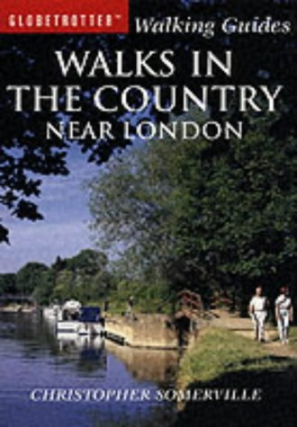 9781843301219: Walks in the Country Near London (Globetrotter Walking Guides)