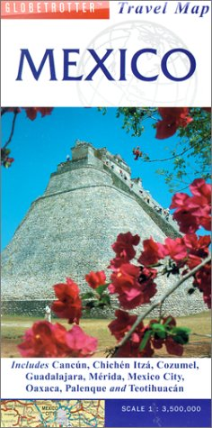 Mexico Travel Map (Globetrotter Travel Map): Globetrotter