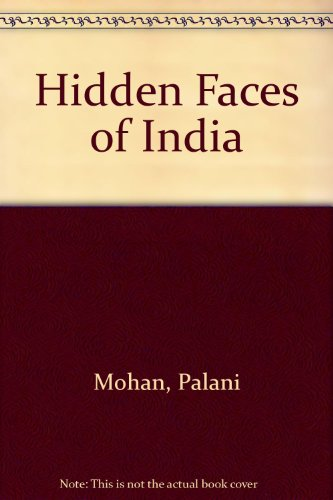 9781843302322: Hidden Faces of India
