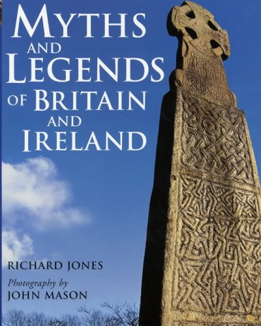 9781843302735: Myths and Legends of Britain and Ireland