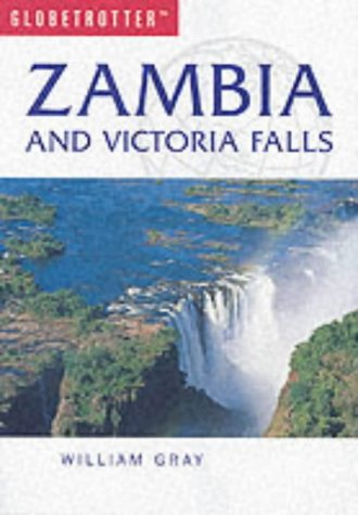 9781843302896: Zambia and Victoria Falls (Globetrotter Travel Guide)
