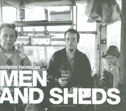 9781843303299: Men and Sheds