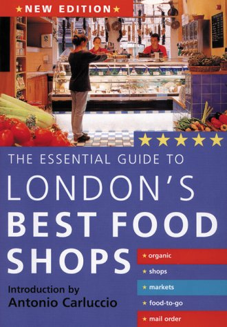 9781843303510: Essential Guide to London's Best Food Shops