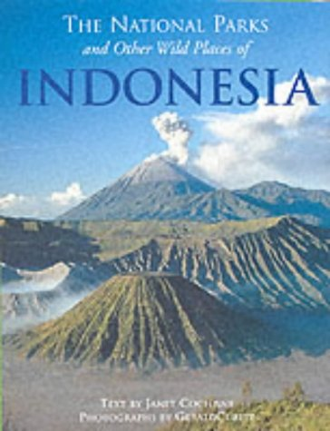 9781843303695: The National Parks and Other Wild Places of Indonesia