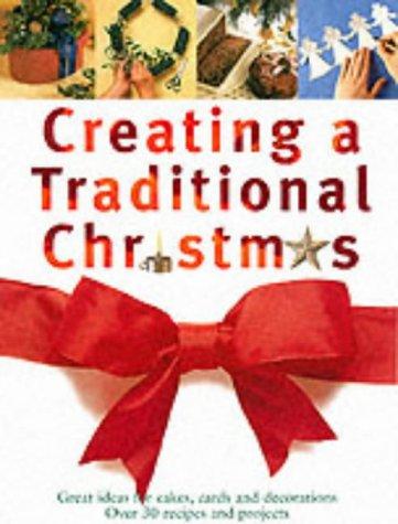9781843303954: Creating a Traditional Christmas