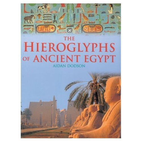 9781843304012: The Hieroglyphs of Ancient Egypt