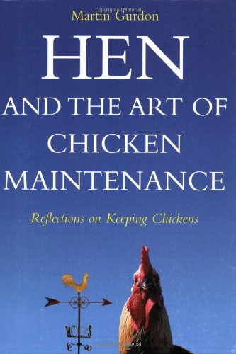 9781843304142: Hen and the art of chicken maintenance