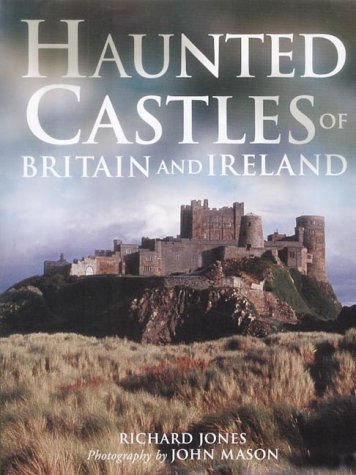 9781843304364: Haunted Castles of Britain and Ireland