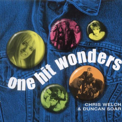 One Hit Wonders (9781843304968) by Welch, Chris