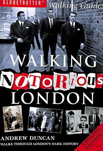 9781843305705: Walking Notorious London (Globetrotter Walking Guides)