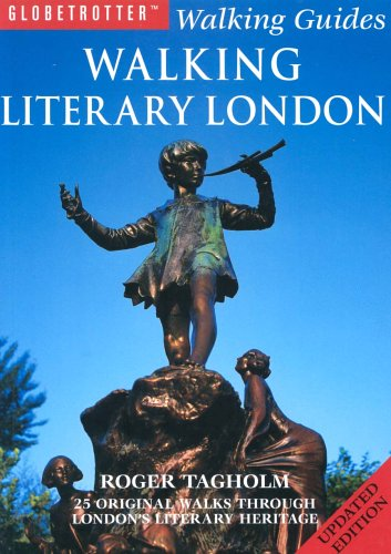 9781843305712: Walking Literary London: 25 Original Walks Through London's Literary Heritage (Globetrotter Walking Guides)