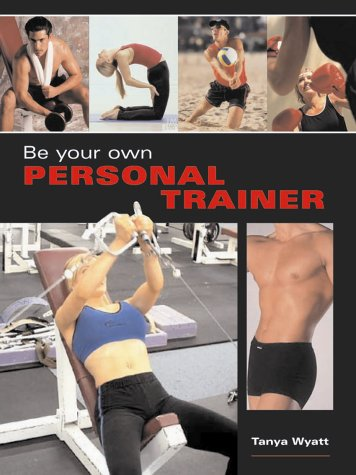 9781843305934: Be Your Own Personal Trainer