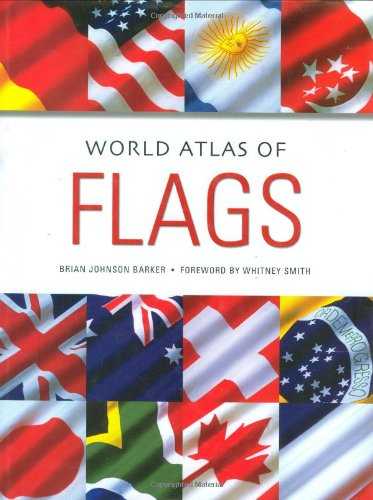 9781843307211: World Atlas of Flags