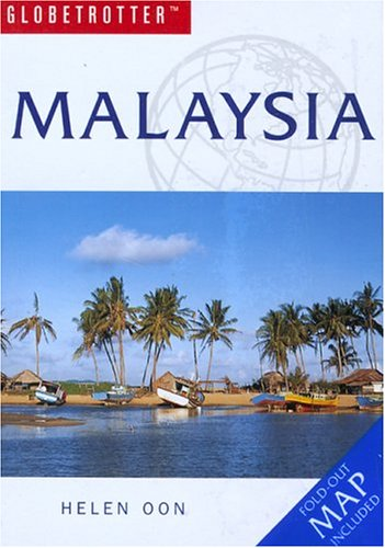 Malaysia Travel Pack (Globetrotter Travel Packs): Oon, Helen