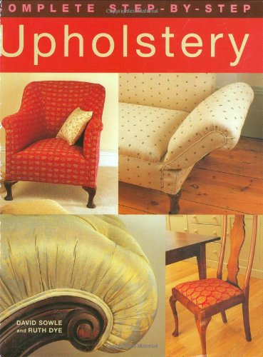 9781843307976: Complete Step-by-Step Upholstery