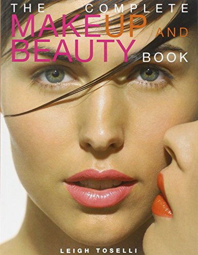 9781843308782: The Complete Make-Up and Beauty Book
