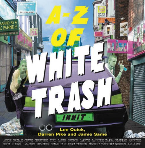 A-Z of White Trash: Quick         , Lee