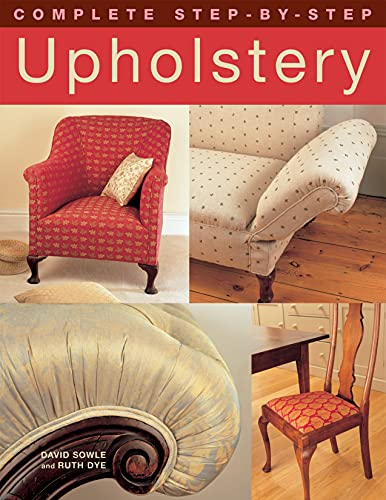 9781843309291: Complete Step-by-Step Upholstery