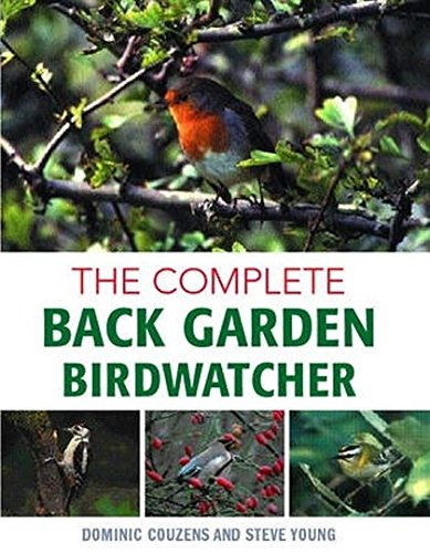 Complete Back Garden Birdwatcher (1843309599) by Dominic Couzens