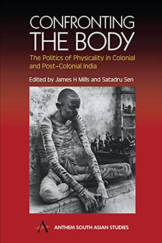 Confronting the Body: The Politics of Physicality