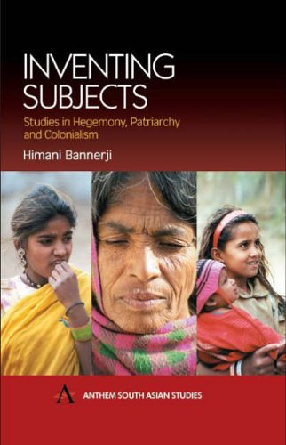 9781843310723: Inventing Subjects: Studies in Hegemony, Patriarchy and Colonialism (Anthem South Asian Studies)