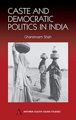 9781843310853: Caste and Democratic Politics In India (Anthem South Asian Studies)