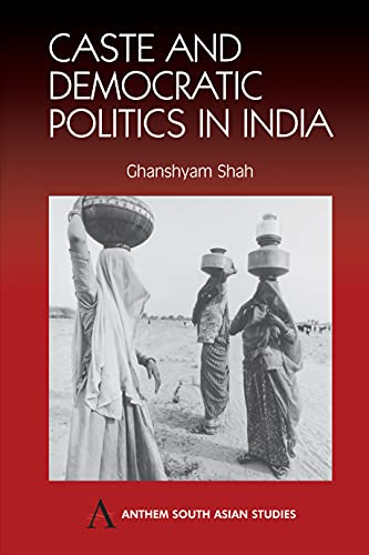 9781843310860: Caste and Democratic Politics In India (Anthem South Asian Studies)