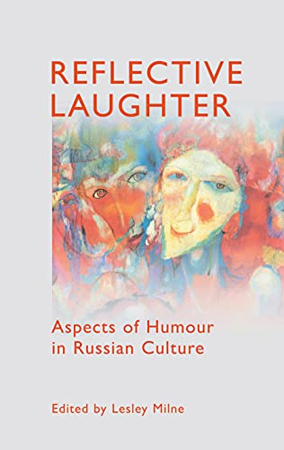 9781843311195: Reflective Laughter: Aspects of Humour in Russian Culture