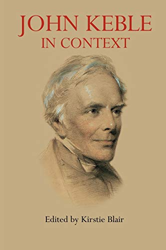 John Keble in Context (Anthem Nineteenth-Century Series)