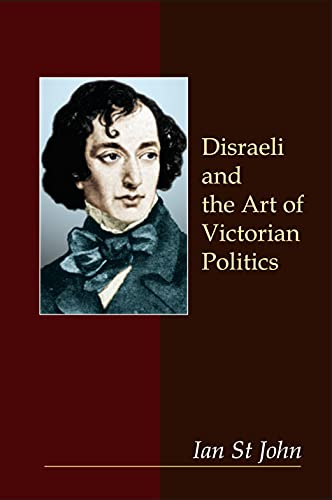 9781843311904: Disraeli and the Art of Victorian Politics (Anthem Perspectives in History)