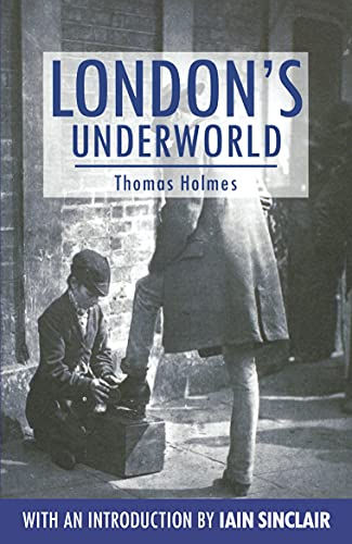 9781843312192: London's Underworld (Anthem Travel Classics)
