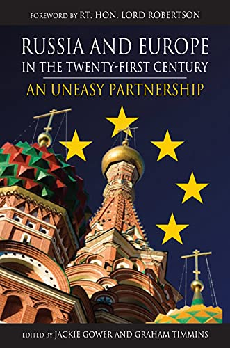 9781843312208: Russia and Europe in the Twenty-First Century: An Uneasy Partnership (Anthem Series on Russian, East European and Eurasian Studies)
