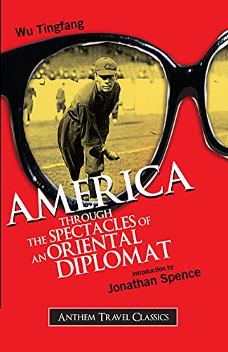9781843312697: America Through the Spectacles of an Oriental Diplomat (Anthem Travel Classics)