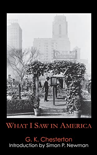 What I Saw in America: G. K. Chesterton
