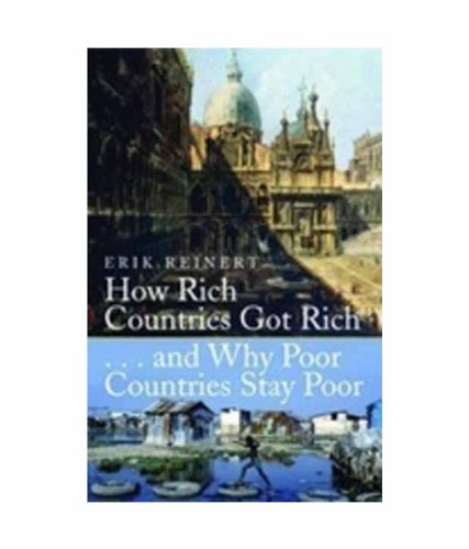 9781843313335: Anthem Press How Rich Countries Got Rich And Why Poor Countries Stay Poor