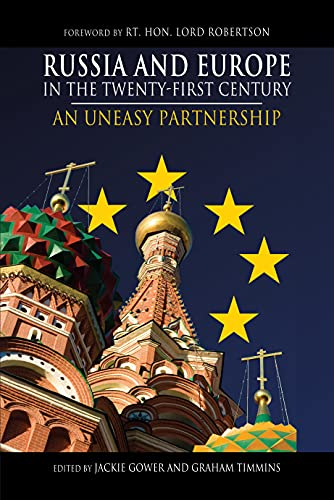9781843313366: Russia and Europe in the Twenty-First Century: An Uneasy Partnership (Anthem Series on Russian, East European and Eurasian Studies)